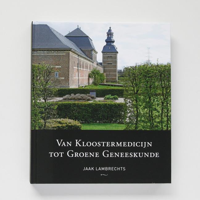 boekontwerp Van Kloostermedicijn Tot Groene Geneeskunde - Miet Marneffe